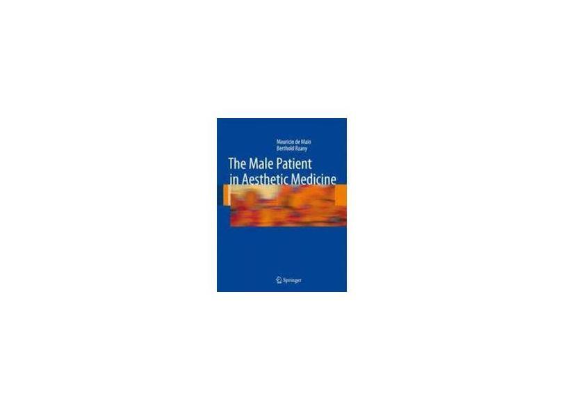 THE MALE PATIENT IN AESTHETIC - De Maio - 9783540790457