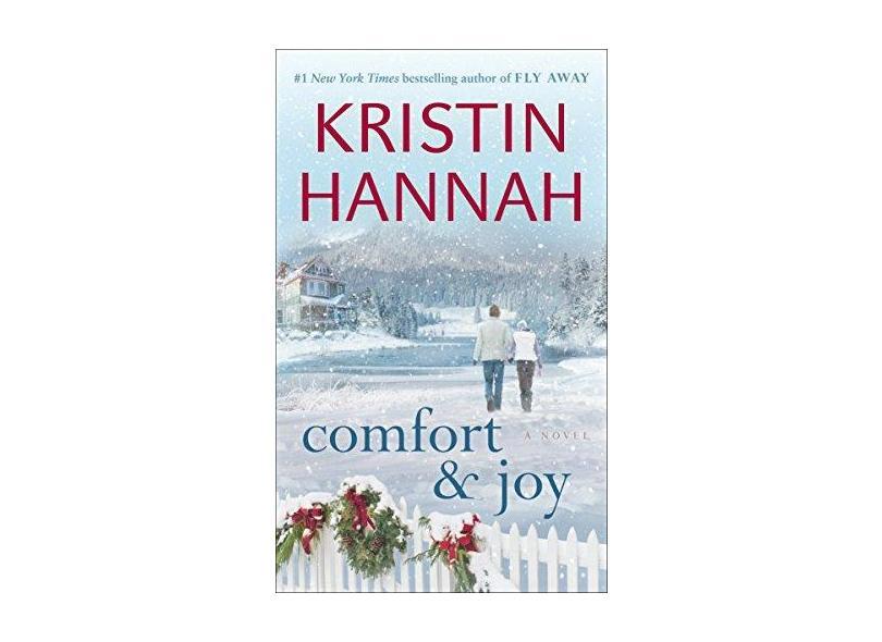 Comfort & Joy - Kristin Hannah - 9780345483799