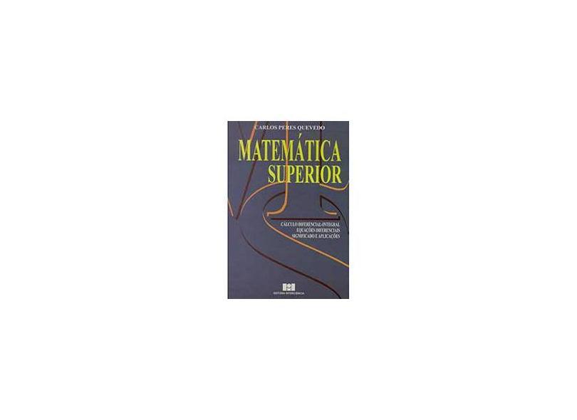 Matematica Superior - Quevedo, Carlos Peres - 9788571930025