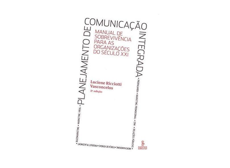 Planejamento de Comunicação Integrada - Vasconcelos, Luciene Ricciotti - 9788532305190