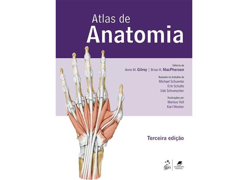 Atlas de Anatomia - Anne M. Gilroy - 9788527730853