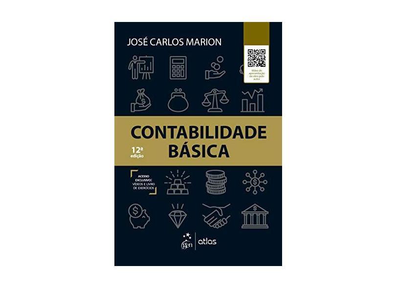 Contabilidade Básica - José Carlos Marion - 9788597017755