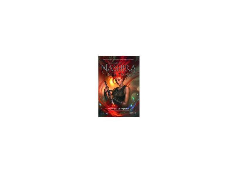 Os Reinos de Nashira - o Sonho de Talitha - Vol. 1 - Troisi, Licia - 9788579801822