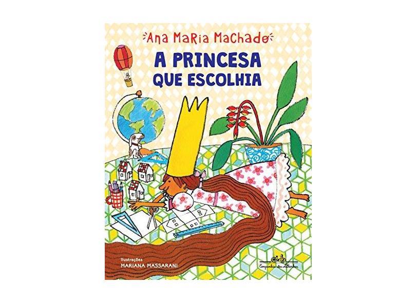 A Princesa Que Escolhia - Machado, Ana Maria - 9788574067636