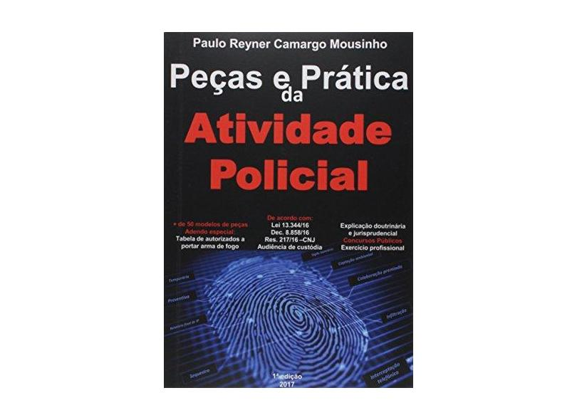 """Pecas E Pratica Da Atividade Policial - """"mousinho, Paulo Reyner Camargo"""" - 9788592196707"""