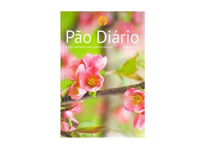 Pão Diário. Feminino- Volume 22 - Publicacoes Rbc - 9781680434279
