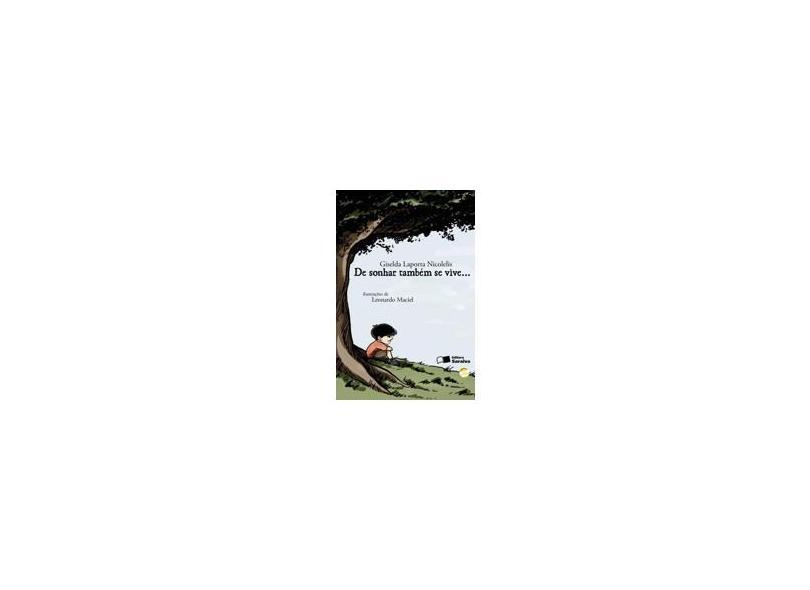 De Sonhar Também Se Vive... - Conforme a Nova Ortografia - Nicolelis, Giselda Laporta - 9788502095700