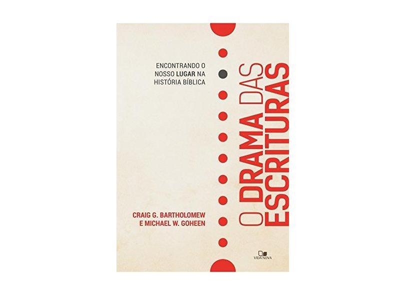 O Drama das Escrituras - Bartholomew Craig G. - 9788527507547