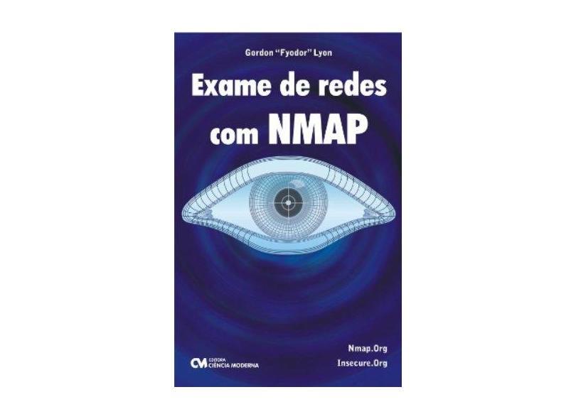 Exame de Redes Com Nmap - Lyon Gordon - 9788573938654