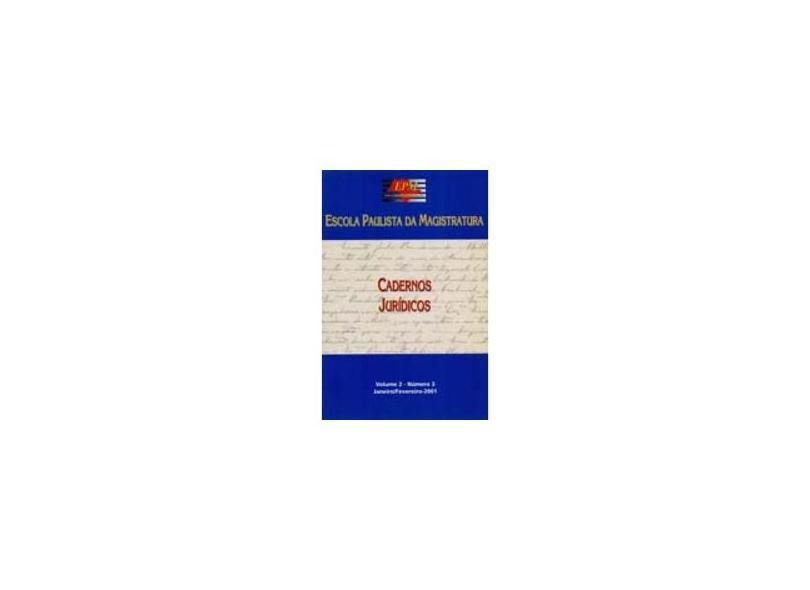 Cadernos Jurídicos. Escola Paulista da Magistratura - Volume 2. Número 2 - Vários Autores - 9788570600660