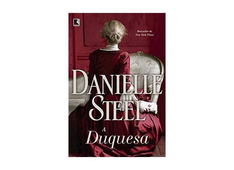 A Duquesa - Steel, Danielle - 9788501113566
