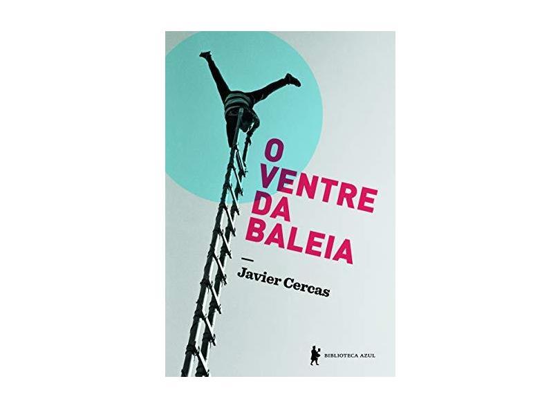 O Ventre da Baleia - Cercas, Javier - 9788525057716