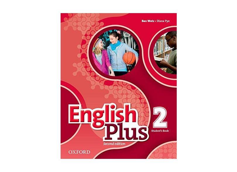 ENGLISH PLUS - LEVEL 2 - STUDENTS BOOK - Wetz, Ben / Pye, Diana - 9780194200615