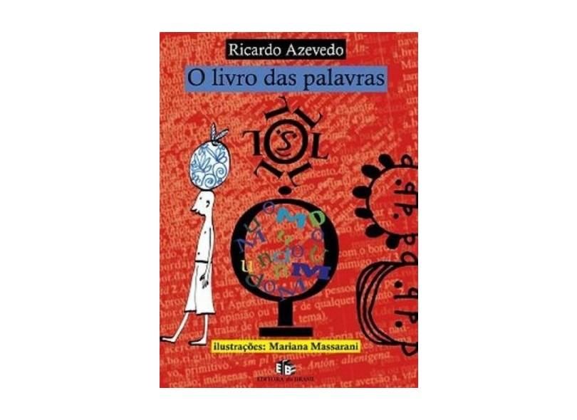 O Livro das Palavras - Azevedo, Ricardo - 9788510038140