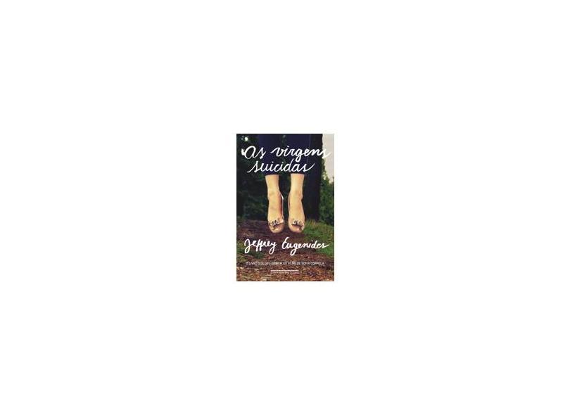 As Virgens Suicidas - Eugenides, Jeffrey - 9788535922196