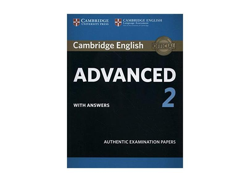 Cambridge English Advanced 2 Student's Book with answers: Authentic Examination Papers - 1316504506 - 9781316504505
