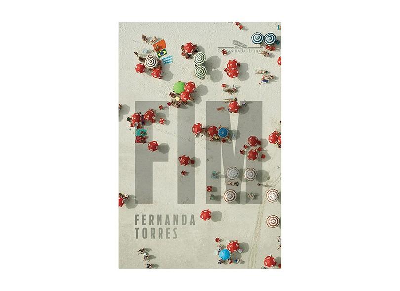 Fim - Fernanda Torres - 9788535923599
