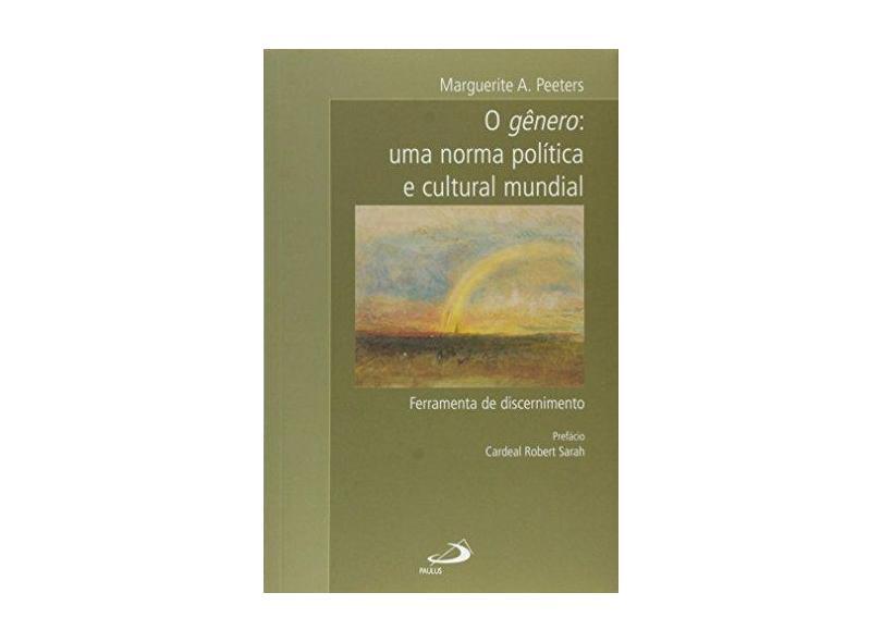 O Gênero: uma Norma Política e Cultural Mundial - Marguerite A. Peeters - 9788534941808