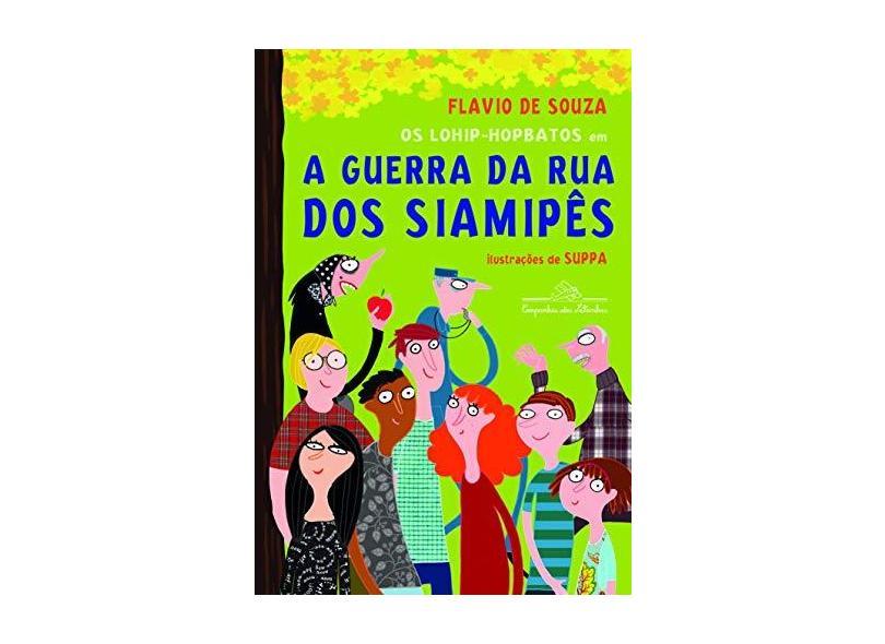 A Guerra da Rua Dos Siamipês - Souza, Flavio De - 9788574065205
