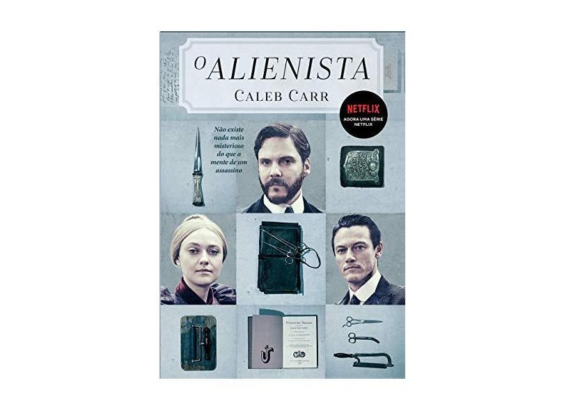 O Alienista - Carr, Caleb - 9788594900340