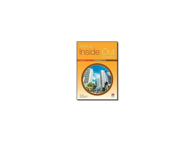 American Inside Out Evolution Student's Book - Pre-Intermediate - Sue Kay - 9786074736427