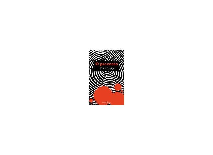 O Processo - Coleção A Obra-Prima de Cada Autor - Franz Kafka - 9788572324144