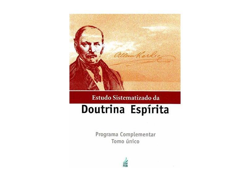 Estudo Sistematizado da Doutrina Espírita - Tomo Único - Capa Comum - 9788573285680
