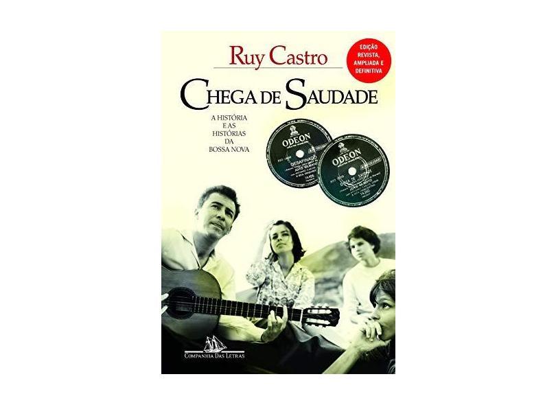 Chega de Saudade - Castro, Ruy - 9788535927528