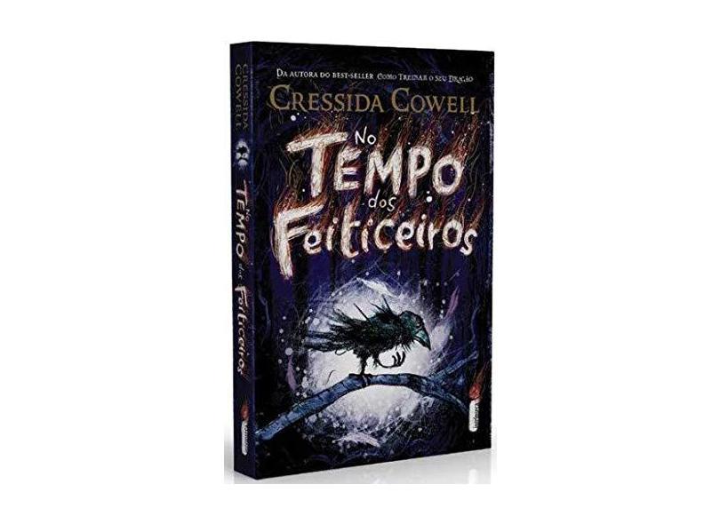 No Tempo dos Feiticeiros - Série no Tempo dos Feiticeiros. Volume 1 - Cowell Cressida - 9788551003190