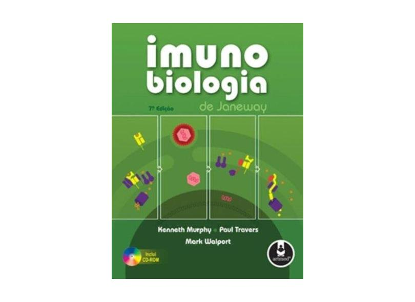 Imunobiologia de Janeway - Kenneth Murphy - 9788536320670