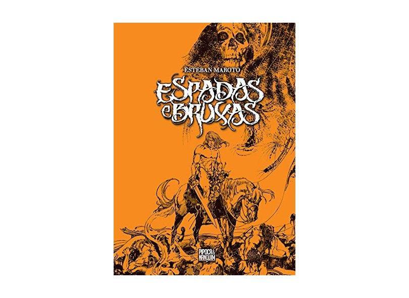 Espadas e Bruxas - Esteban Maroto - 9788593695001