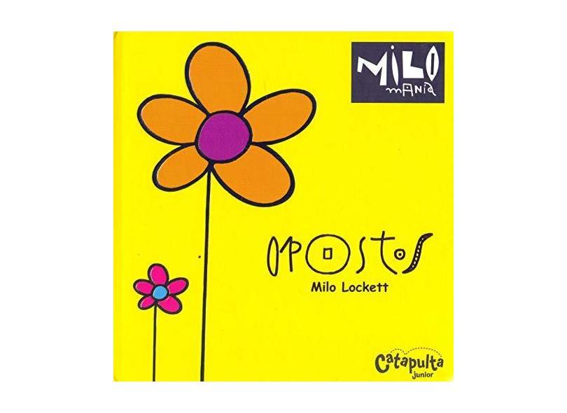 OPOSTOS: MILOMANIA: 1 - Milo Lockett - 9788592689186