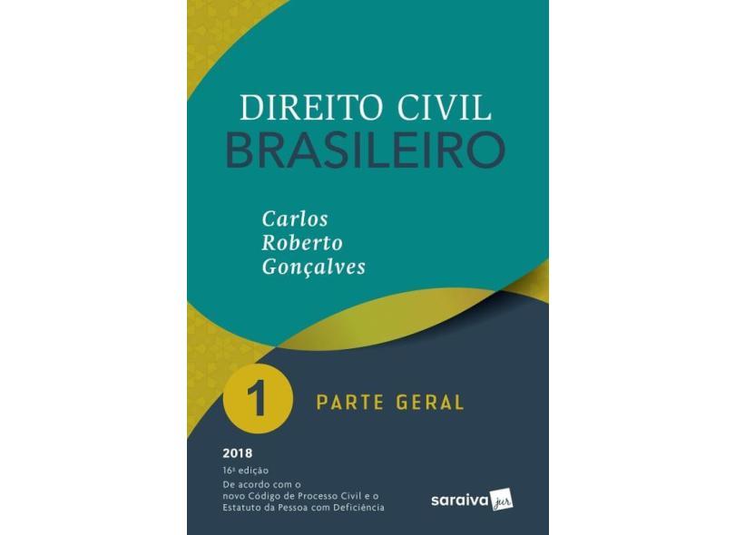 Direito Civil Brasileiro 1 - Parte Geral - Carlos Roberto Gonçalves - 9788547222390
