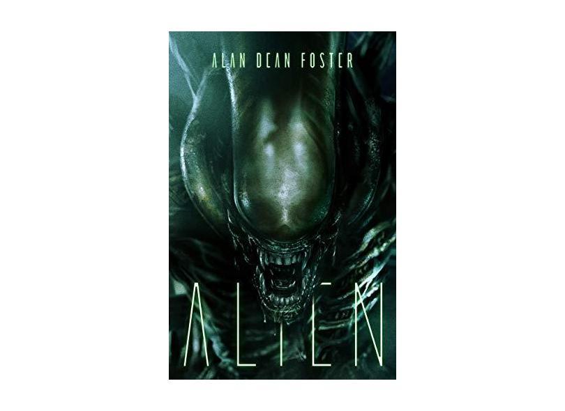 Alien - Foster, Alan Dean - 9788576572664
