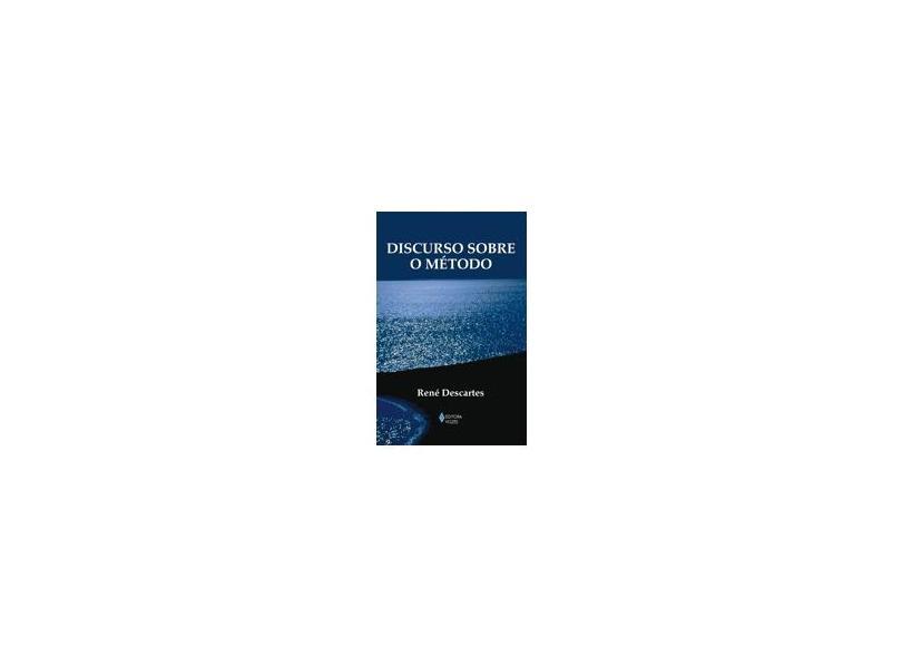 Discurso Sobre o Método - Col. Textos Filosóficos - Descartes, René - 9788532636980