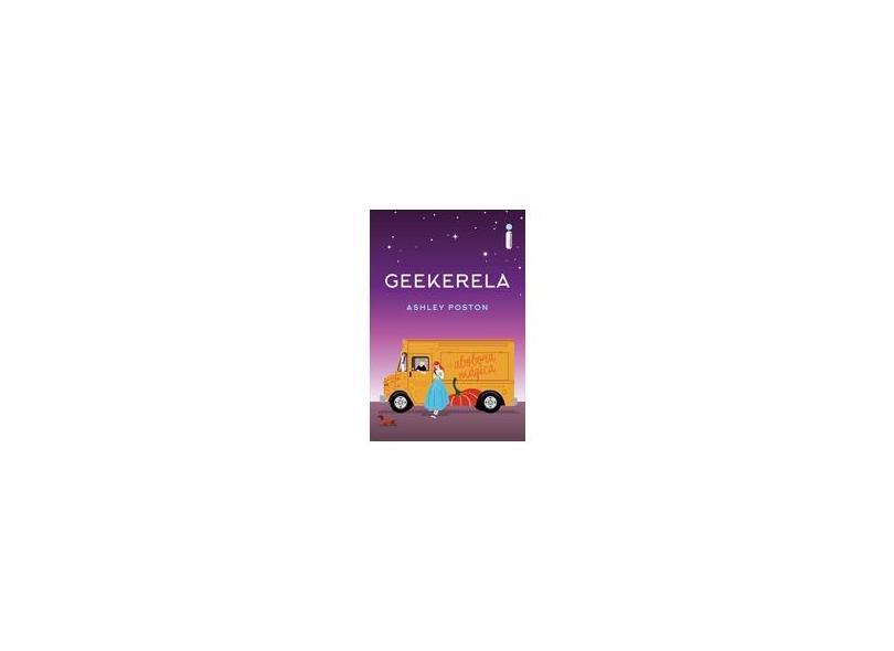 Geekerela - Ashley Poston - 9788551002148