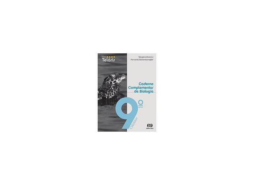 Caderno Complementar de Biologia: Ciências - 9º Ano - Varios Autores - 9788508158218