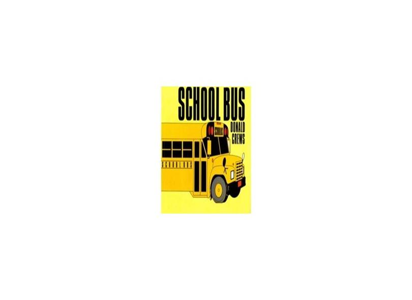 School Bus - Donald Crews - 9780688122676