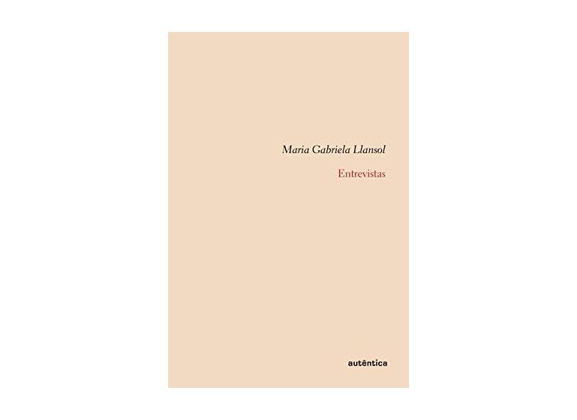 Entrevistas - Llansol,maria Gabriela - 9788575265918