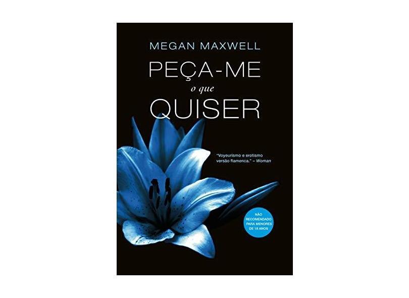 Peça-Me O Que Quiser - Megan Maxwell - 9788581051789