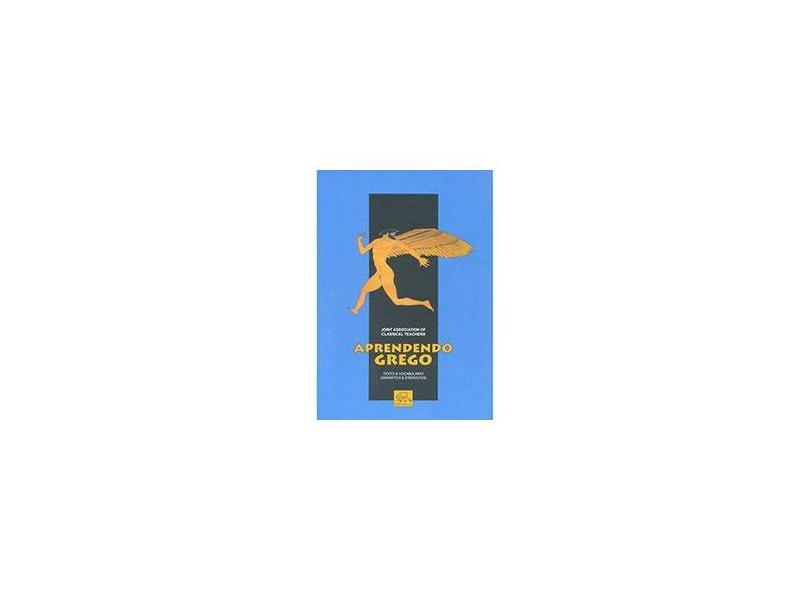 Aprendendo Grego - Joint Association Of Classical Teachers - 9788578760311