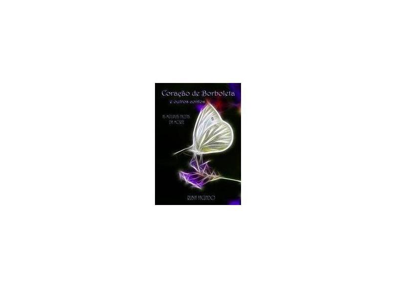 Coração de Borboleta e Outros Contos - Rubia Facundo - 9788579780189