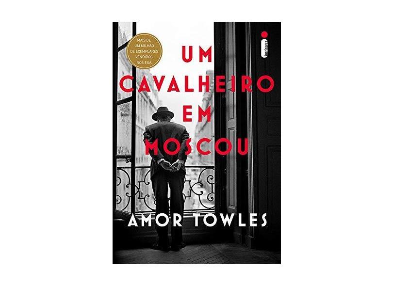 Cavalheiro Em Moscou, Um - Amor Towles - 9788551002711