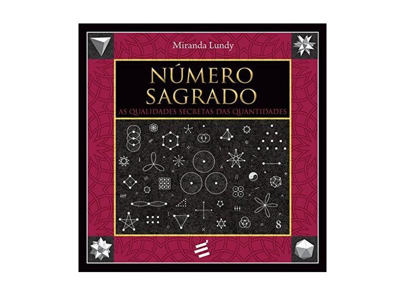 Número Sagrado: as Qualidades Secretas das Quantidades - Miranda Lundy - 9788580333169