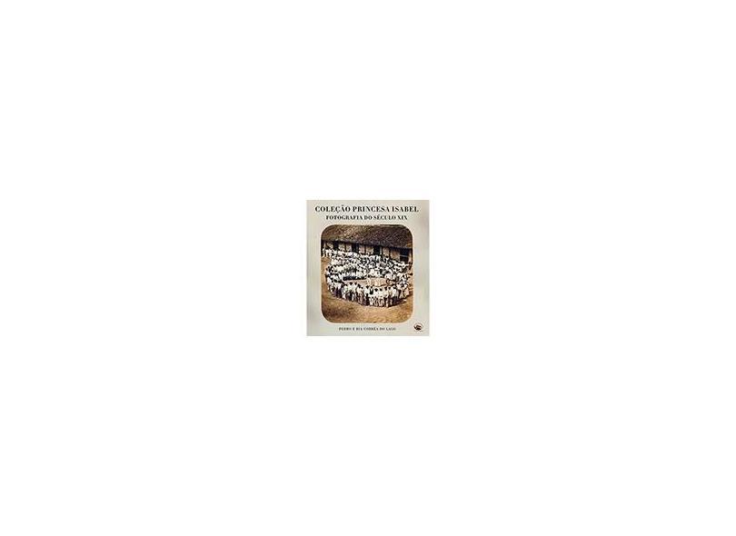 Coleção Princesa Isabel - Pedro Correa Do Lago - 9788589063500
