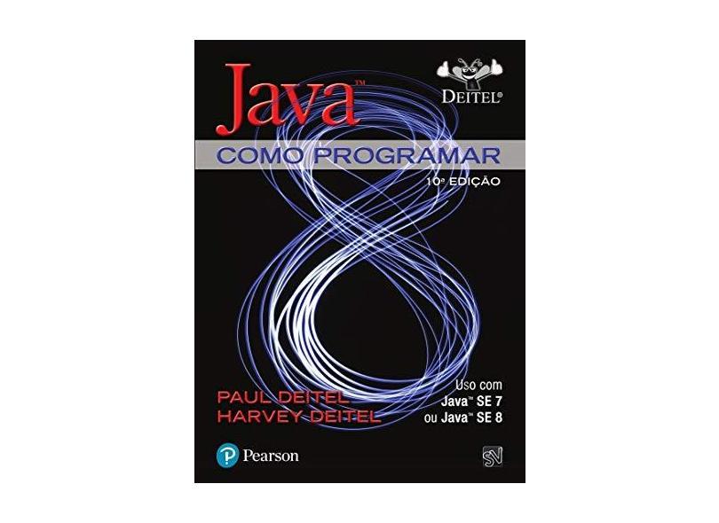 Java: Como Programar - Paul Deitel - 9788543004792