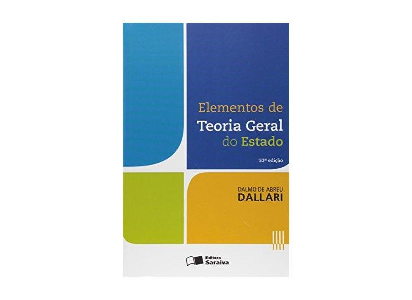 Elementos de Teoria Geral do Estado - Dalmo De Abreu Dallari - 9788502638617