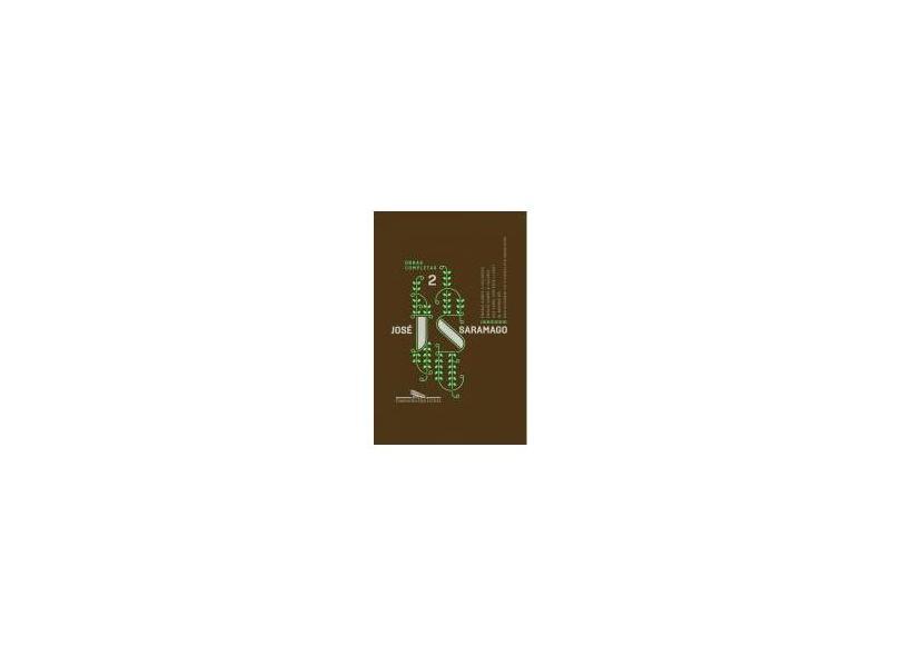 Jose Saramago - Obras Completas - Vol. 2 - Saramago, Jose - 9788535925173