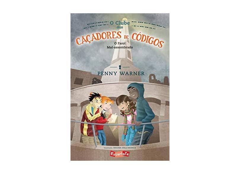 O Clube Dos Caçadores de Códigos - Vol. 2 - Rey, Marcos - 9788583820154