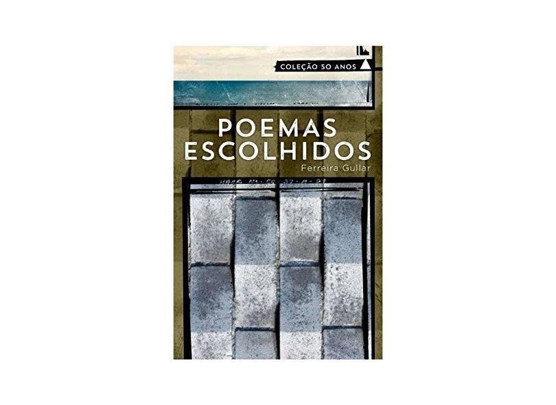 Poemas Escolhidos - Col. 50 Anos - Gullar, Ferreira - 9788520922705